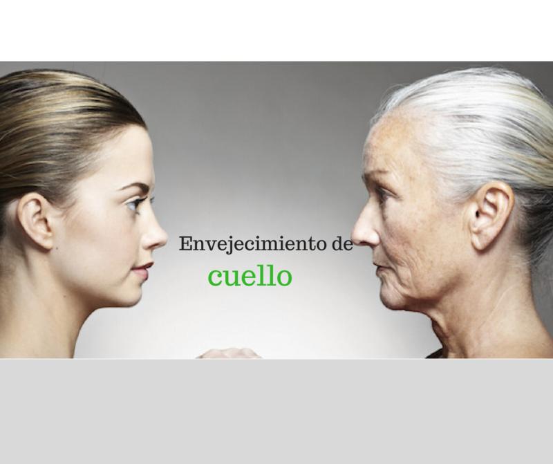 Envejecimiento cuello